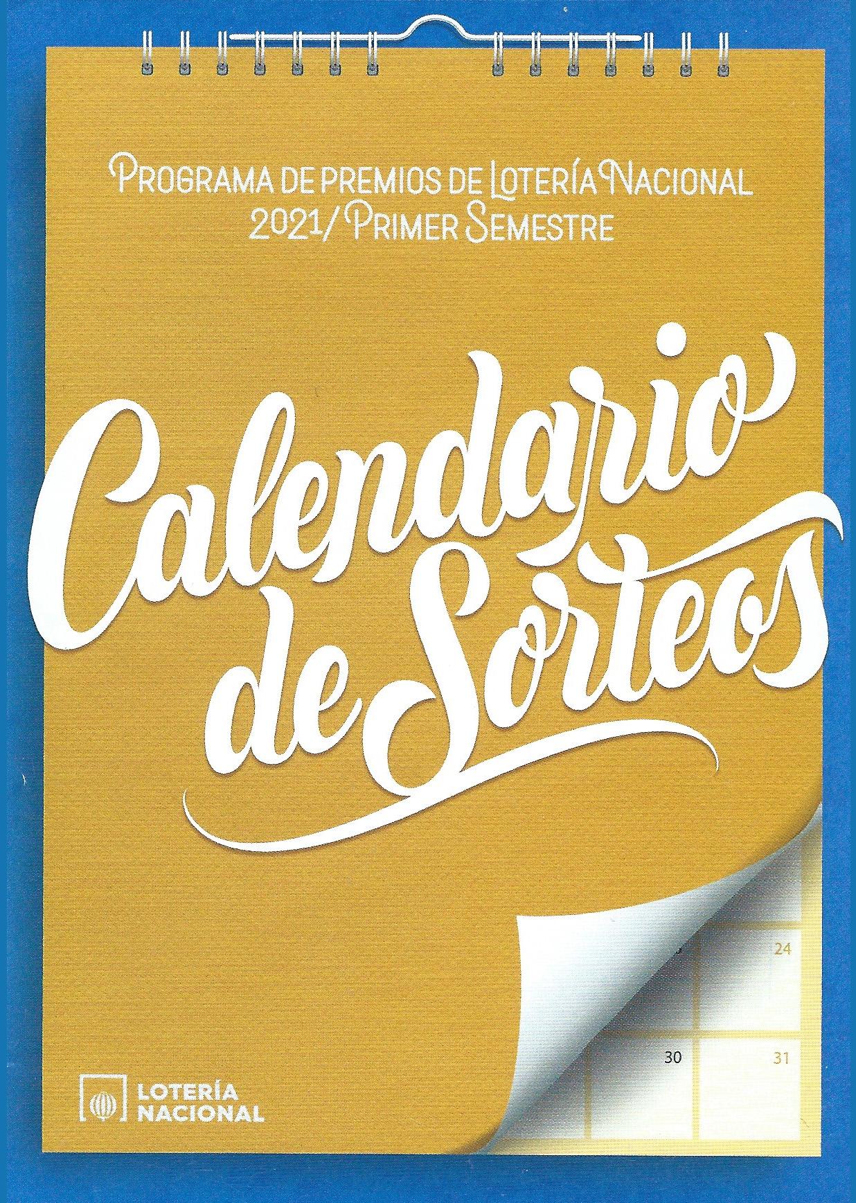 Calendario 2021 1er Semestre Loteria Nacional